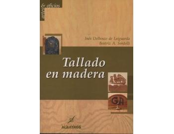 9789502412498-Tallado en madera - Ines Delbosco De Leiguarda, Beatriz A. Sordelli -1.