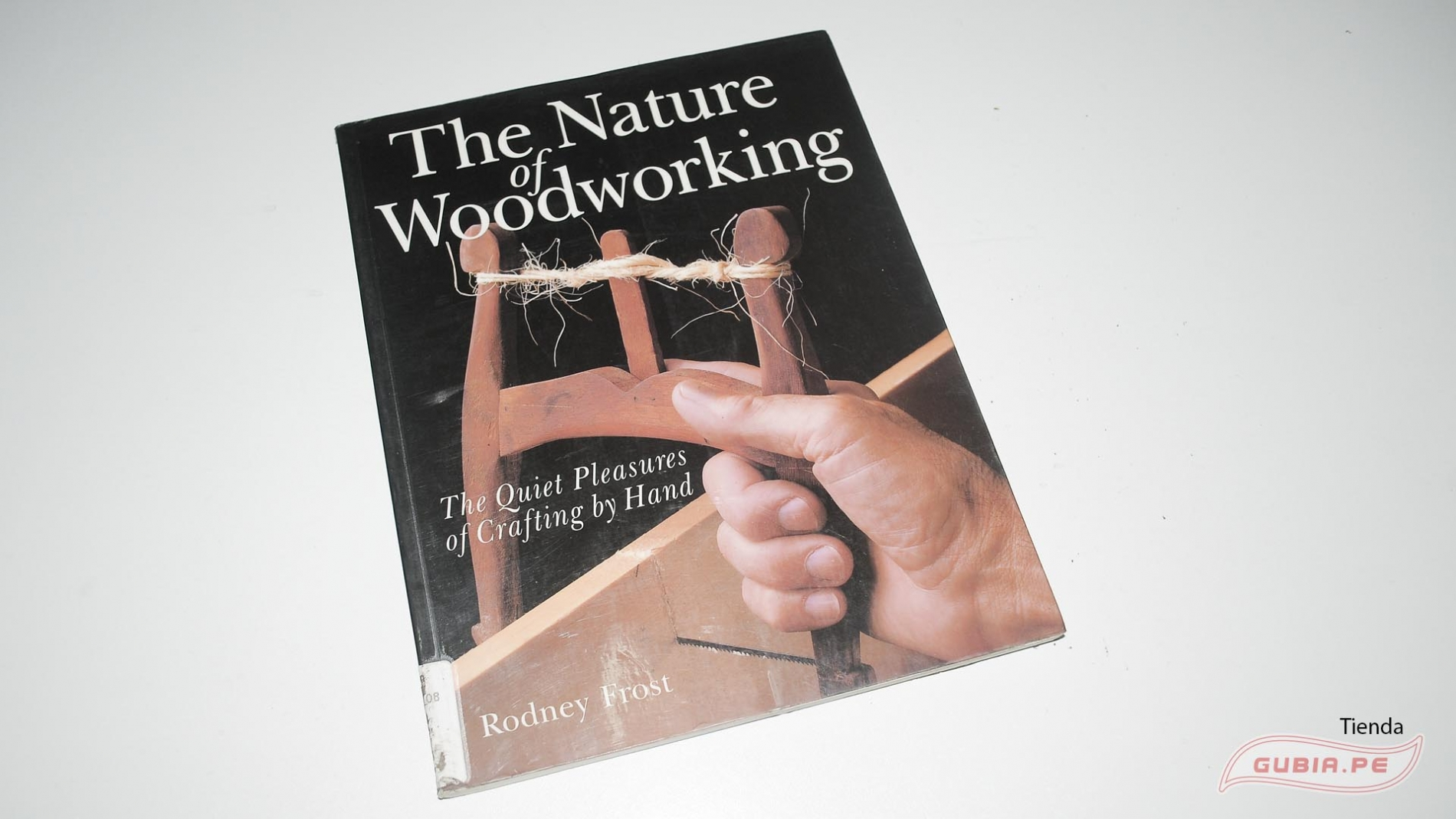 GUB0069-Libro de ebanisteria en ingles : The Nature of Woodworking : The Quiet Pleasures of Crafting by Hand-max-1.