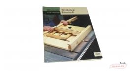 GUB0064-Libro de ebanisteria en ingles : Workshop Essentials (Woodsmith Custom Woodworking).